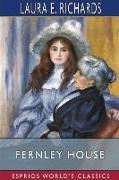 Cover-Bild zu Richards, Laura E.: Fernley House (Esprios Classics)