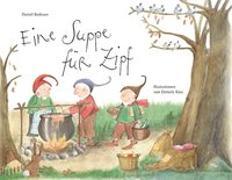 Cover-Bild zu Badraun, Daniel: Eine Suppe für Zipf