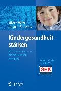 Cover-Bild zu Bitzer, Eva Maria (Hrsg.): Kindergesundheit stärken (eBook)
