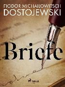 Cover-Bild zu Dostojewski, Fjodor M: Briefe (eBook)