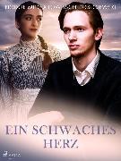 Cover-Bild zu Dostojewski, Fjodor M: Ein schwaches Herz (eBook)