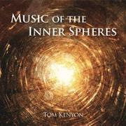 Cover-Bild zu Kenyon, Tom: Music of the Inner Spheres