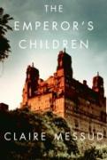 Cover-Bild zu Messud, Claire: The Emperor's Children (eBook)