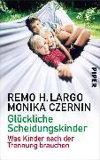 Cover-Bild zu Largo, Remo H.: Glückliche Scheidungskinder (eBook)