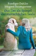 Cover-Bild zu Dahlke, Ruediger: Das Tier als Spiegel der menschlichen Seele