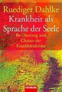 Cover-Bild zu Dahlke, Ruediger: Krankheit als Sprache der Seele