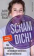 Cover-Bild zu Basad, Judith Sevinç: Schäm dich!