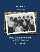 Cover-Bild zu Neumann, Volker: Icke, Evelyn Hamann und die Beatles (eBook)