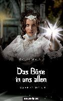 Cover-Bild zu Braun, Evelyn: Das Böse in uns allen