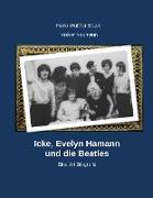Cover-Bild zu Braun, Hans-Walter: Icke, Evelyn Hamann und die Beatles