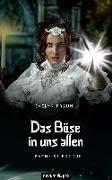 Cover-Bild zu Braun, Evelyn: Das Böse in uns allen (eBook)