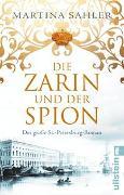 Cover-Bild zu Die Zarin und der Spion von Sahler, Martina