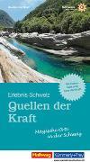 Cover-Bild zu Maurer, Raymond: Quellen der Kraft - Magische Orte in der Schweiz