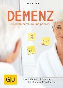 Cover-Bild zu Lange, Elisabeth: Demenz - gelassen betreuen und pflegen (eBook)