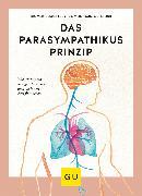 Cover-Bild zu Eder, Ursula: Das Parasympathikus-Prinzip (eBook)