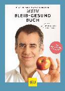 Cover-Bild zu Kurscheid, Thomas: Mein-bleib-gesund-Buch (eBook)