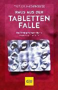 Cover-Bild zu Froböse, Ingo: Raus aus der Tablettenfalle! (eBook)