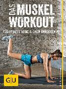 Cover-Bild zu Froböse, Ingo: Das Muskel-Workout für straffe Beine und einen knackigen Po (eBook)