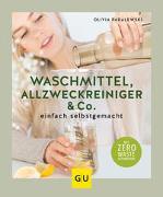 Cover-Bild zu Padalewski, Olivia: Waschmittel, Allzweckreiniger und Co. einfach selbstgemacht