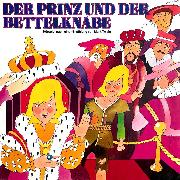 Cover-Bild zu Twain, Mark: Der Prinz und der Bettelknabe (Audio Download)