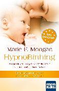 Cover-Bild zu Mongan, Marie F: HypnoBirthing. Der natürliche Weg zu einer sicheren, sanften und leichten Geburt (eBook)