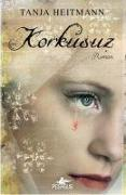 Cover-Bild zu Heitmann, Tanja: Korkusuz
