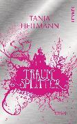 Cover-Bild zu Heitmann, Tanja: Traumsplitter (eBook)
