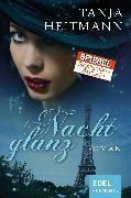 Cover-Bild zu Heitmann, Tanja: Nachtglanz (eBook)