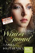 Cover-Bild zu Heitmann, Tanja: Wintermond (eBook)