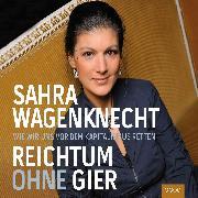 Cover-Bild zu Wagenknecht, Sahra: Reichtum ohne Gier (Audio Download)