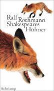 Cover-Bild zu Rothmann, Ralf: Shakespeares Hühner