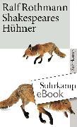 Cover-Bild zu Rothmann, Ralf: Shakespeares Hühner (eBook)