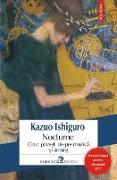 Cover-Bild zu Ishiguro, Kazuo: Nocturne. Cinci povesti despre muzica si amurg (eBook)