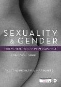 Cover-Bild zu Richards, Christina: Sexuality and Gender for Mental Health Professionals (eBook)