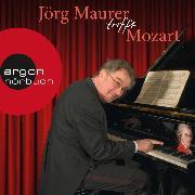 Cover-Bild zu Maurer, Jörg: Jörg Maurer trifft Mozart (Kabarett) (Audio Download)