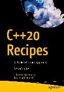 Cover-Bild zu Browning, J. Burton: C++20 Recipes (eBook)