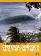 Cover-Bild zu Sutherland, Bruce (Hrsg.): The Stormrider Surf Guide Central America and Caribbean