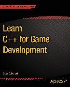 Cover-Bild zu Sutherland, Bruce: Learn C++ for Game Development (eBook)