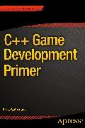 Cover-Bild zu Sutherland, Bruce: C++ Game Development Primer (eBook)