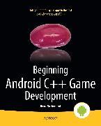 Cover-Bild zu Sutherland, Bruce: Beginning Android C++ Game Development (eBook)