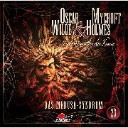 Cover-Bild zu Maas, Jonas: Oscar Wilde & Mycroft Holmes, Sonderermittler der Krone, Folge 23: Das Medusa-Syndrom (Audio Download)