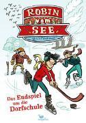 Cover-Bild zu Fasshauer, Ulrich: Robin vom See - Das Endspiel um die Dorfschule