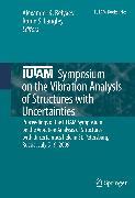 Cover-Bild zu Belyaev, Alexander K. (Hrsg.): IUTAM Symposium on the Vibration Analysis of Structures with Uncertainties (eBook)