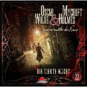 Cover-Bild zu Wilde, Oscar: Oscar Wilde & Mycroft Holmes, Sonderermittler der Krone, Folge 22: Die vierte Macht (Audio Download)