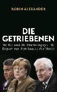 Cover-Bild zu Alexander, Robin: Die Getriebenen (eBook)