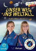 Cover-Bild zu Thiele-Eich, Insa: Unser Weg ins Weltall (eBook)