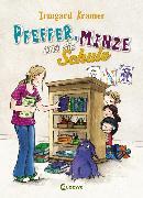 Cover-Bild zu Kramer, Irmgard: Pfeffer, Minze und die Schule (eBook)