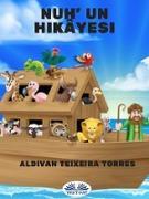 Cover-Bild zu Torres, Aldivan Teixeira: Nuh' Un Hikayesi (eBook)
