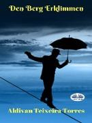 Cover-Bild zu Torres, Aldivan Teixeira: Den Berg Erklimmen (eBook)