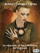 Cover-Bild zu Torres, Aldivan Teixeira: Le Royaume Et Les Paraboles De Sagesse (eBook)